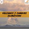 Volcanes y cambios climáticos por @ikutram