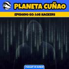 Episodio 60: Los hackers
