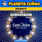 Episodio 57: Eurovisión