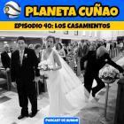 Episodio 40: Los casamientos