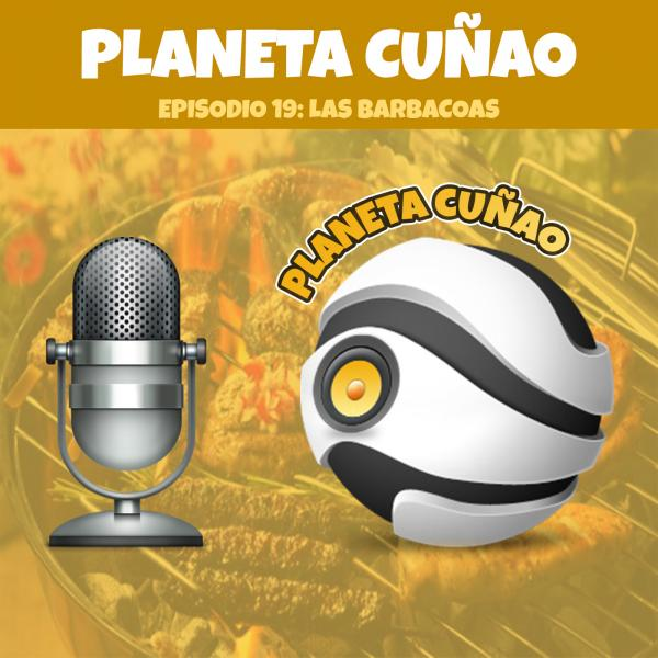 Episodio 19: Las barbacoas