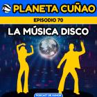 Episodio 70: La música disco