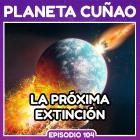 La próxima extinción