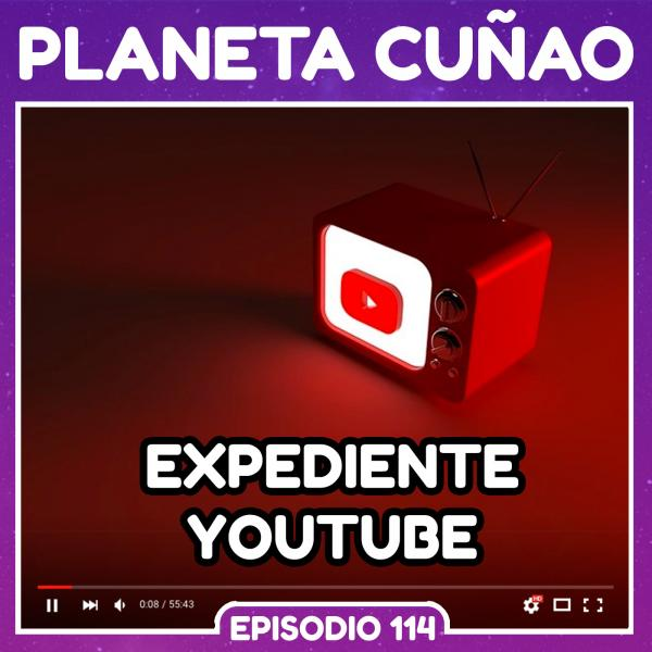 Expediente YouTube